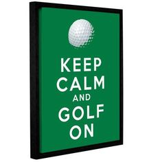 """ArtWall Keep Calm and Golf On by Art D Signer Kcco Framed Textual Art on Wrapped Canvas Size: 48"""" H x 36"""" W"""