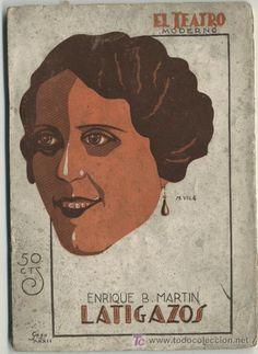 LATIGAZOS : COMEDIA EN TRES ACTOS. AUTOR: ENRIQUE B. MARTIN. EDITORIAL: PRENSA MODERNA, 1932. COLECCION: EL TEATRO MODERNO; 334. http://kmelot.biblioteca.udc.es/record=b1186486~S1*gag