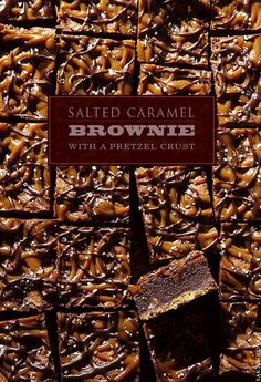 Salted Caramel Brownie with a Pretzel Crust - Dark chocolate fudgy brownie finished with a caramel and chocolate drizzle with a sprinkling. The pretzel bottom crust is the bit of salty you need to offset any richness.