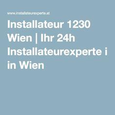 Installateur 1230 Wien | Ihr 24h Installateurexperte in Wien