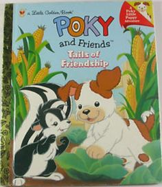 Poky and Friends: Tails of Friendship - Little Golden Book
