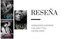 "Reseña: Saga ""Hermanos Landvik"" de Laura Sanz - Pirra Smith Saga, Blog, Movies, Movie Posters, Reading Stories, Social Class, Three Sisters, Siblings, Novels"