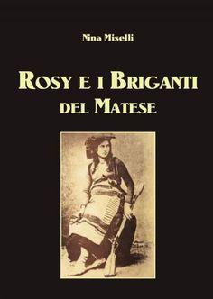 Rosy e i Briganti del Matese - Nina Miselli - Youcanprint - Ebook OmniaBuk