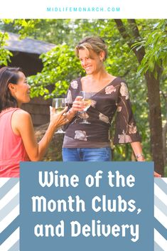 Wine of The Month, Wine Clubs and Wine Delivery - Midlife Monarch 50+ Women