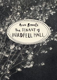 So you may have met the brilliant Anne Bronte before. But we can't wait to get our hands on this hauntingly beautiful edition of THE TENANT OF WILDFELL HALL.