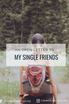 An Open Letter to My Single Friends — The Wild and Free Preparing For Marriage, Saving A Marriage, Save My Marriage, Marriage Advice, Work Relationships, Godly Relationship, Find A Boyfriend, Bible Verses About Love, Before Marriage