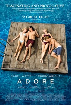 Adore: A pair of childhood friends and neighbors fall for each other's sons.
