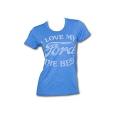 I Love My Ford The Best Junk Food Blue Graphic Ladies Tee Shirt ($13) ❤ liked on Polyvore featuring tops, t-shirts, shirts, short sleeve, graphic shirts, short sleeve tee, blue shirt, blue t shirt and graphic tees