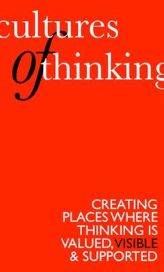 PDFs of Ron Ritchard's Presentations - Making Thinking Visible.  Cultures of Thinking: Creating Places Where Thinking Is Valued, Visible & Supported