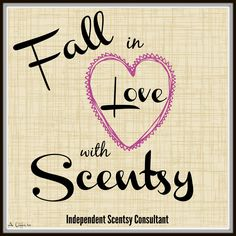 Fall in LOVE with Scentsy!! Order today at www.smellarific.com. Flyer by Angela…