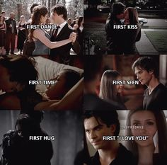 "#TVD The Vampire Diaries Elena & Damon ""First dance,first kiss,first time,first seen,first hug,first 'I love you'"""