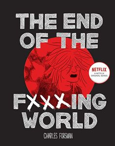 Free Read The End Of The Fucking World Author Charles Forsman Vigan, Got Books, Books To Read, Reading Online, Books Online, Charles Forsman, Book Categories, Free Pdf Books