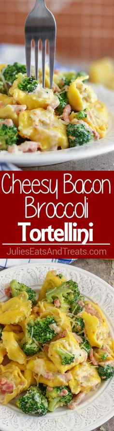 Cheesy Bacon and Broccoli Tortellini Pasta ~ Quick Dish is Perfect for Busy Weeknight Dinners! 5 ingredients, Easy Prep and Ready on Your Table in 20 Minutes! ~ https://www.julieseatsandtreats.com