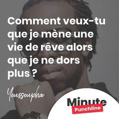 """""""Comment veux-tu que je mène une vie de rêve alors que je ne dors plus ?"""" @youssouphamusik  #rap #rapfr #rapfrancais #youssoupha #onseconnait #lyricistebantou  #punch #punchline #punchlines #citation #minutepunchline"""