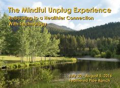 """Gotta just turn it all OFF!""  Still time to get in on The Mindful Unplug.  LEARN MORE: http://featheredpipe.com/mindful-unplug/  It's one thing to ""digitally detox."" A vacation can do that. But it's another thing altogether to step back into the world of noise and technology grounded, conscious, and well equipped for a commitment to sustaining our own health, and an inspiration toward applying our heart and our intelligence for the common good.  #yoga #meditation #photography #travel…"
