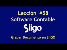 607. Lección # 58 Grabar Documento en SIIGO https://www.youtube.com/watch?v=HQqMNcGUQmQ