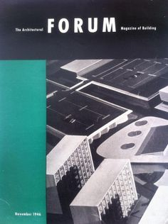 Via @richardovery : The architectural forum magazine of building November 1946 - fonts on magazines