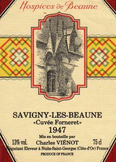 Savigny Les Beaune Premier Cru Cuvée FORNERET - Hospices de Beaune