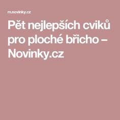 Pět nejlepších cviků pro ploché břicho– Novinky.cz