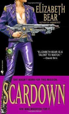 """Smorgasbook: Scardown by Elizabeth Bear: """"Good orders from enemies. Bad orders from friends."""""""