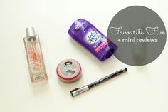 """""""Favourite Five"""" are the top 5 beauty products from the ones I currently use. I have also included mini reviews under each to let you know how well they work The Body Shop Indian Night…Continue Reading…"""