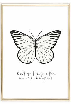 Scandinavian Wall Art   Butterfly Poster   Butterfly Illustration   Motivational Quote: Don't quit before the miracle happens   Postershop   Tales by Jen   www.talesbyjen.com