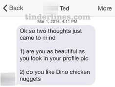 Well, do you? | 42 Of The Best, Worst, And Weirdest Messages Ever Sent On Tinder