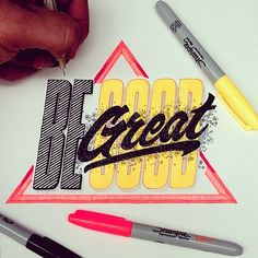 """""""Because sometimes good is not good enough. ✌ #type #typografi #typography#typography #ilovetype #thedailytype #goodtype #calligritype #designspiration #thedesigntip #handmadetype #handdrawn #art #sharpie #neon #tipografía #letras #graphicart #lefty #typegang #typespire #ilovetype #inspiration #color #letras  #design #sketch"""" Photo taken by @el_juantastico on Instagram, pinned via the InstaPin iOS App! http://www.instapinapp.com (06/26/2015)"""