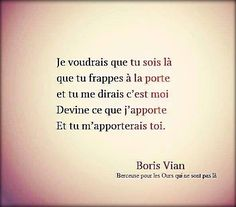 Meilleurs Citations D'amour : A word in your ear From mother to s♥n… Boris Vian, Door Quotes, Words Quotes, Sayings, Quote Citation, French Quotes, Think, Love Words, Positive Quotes