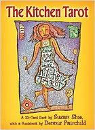 Альбом Kitchen Tarot (The Kitchen Tarot by Susan Shie, Dennis Fairchild) — Кухонное таро Divination Cards, Tarot Cards, Daily Tarot, Tarot Card Meanings, Tarot Card Decks, Tarot Spreads, Kitchen Witch, Oracle Cards, Outsider Art