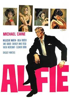 "1966:Alfie British romantic comedy-drama directed by Lewis Gilbert starring Michael Caine.Alfie tells the story of a young womanising man who leads a self-centred life, purely for his own enjoyment, until events force him to question his uncaring behaviour, his loneliness and his priorities. He cheats on numerous women, and despite his confidence towards women, he treats them with disrespect and refers to them as ""it"", using them for sex and for domestic purposes."