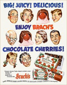 Oh how I love chocolate covered cherries like the beauties in this fun Brach's ad from 1952. #chocolate #cherries #candy #Christmas #food #ad #1950s #fifties