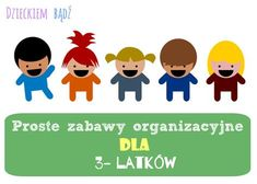 Dzieckiem bądź: Proste zabawy organizacyjne dla 3-latków Kids And Parenting, Montessori, Hand Lettering, Family Guy, Education, Fictional Characters, Handwriting, Educational Illustrations, Learning