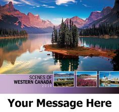 2016 Scenes of Western Canada - Western Provinces - Promotional Calendar Cover. Imprinted with your Business, Organization or Event Name and Logo As Low As 65¢.