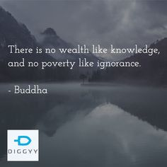 if you have #knowledge you have #wealth turn information into knowledge at www.diggyy.com #searchondiggyy