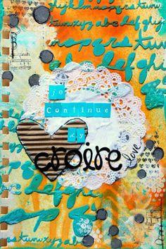 Art journaling: Je continue d'y croire...