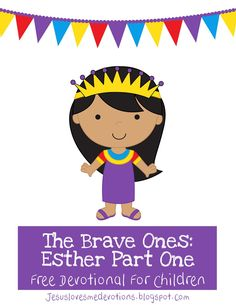 FREE devotional for children on Queen Esther