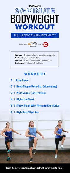 No excuses! This 30-minute, no-equipment workout will torch calories while building muscle. In the video the trainer is infection
