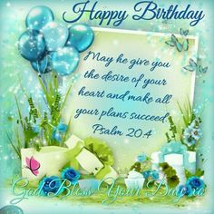 May he give you the desire of your heart and make all your plans succeed birthday happy birthday wishes birthday quotes and sayings happy birthday greetings best birthday images Biblical Birthday Wishes, Happy Birthday Spiritual, Happy Birthday Wishes Cards, Bday Cards, Birthday Pictures For Facebook, Birthday Greetings For Facebook, Happy Birthday Pictures, Facebook Birthday, Happy Pictures