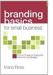 Branding Basics for Small Business: How to Create an Irresistible Brand on Any Budget	http://sapcrmerp.blogspot.com/2012/04/branding-basics-for-small-business-how.html