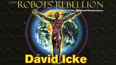 The Robots Rebellion - David Icke (1994) - Full Video