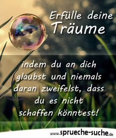 Erfülle deine Träume, indem du an dich glaubst und niemals daran zweifelst, dass du es nicht schaffen könntest! Words Quotes, Sayings, Journal Quotes, Business Motivation, More Than Words, Feeling Happy, Slogan, Life Lessons, Affirmations