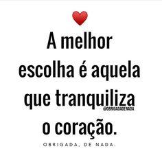 """37.2 mil curtidas, 233 comentários - Obrigada, De Nada.® (@obrigadadenada) no Instagram: """"Não se engane... ❤ #obrigadadenada"""""""