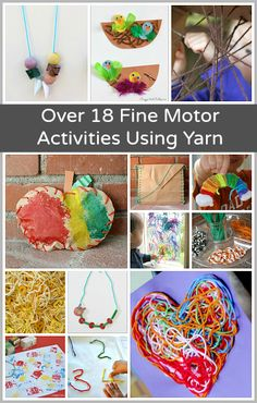 Over 18 Fine Motor Activities for Kids Using Yarn.  Repinned by Apraxiakidslearning