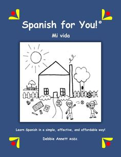 NEW Spanish for You! THEME AVAILABLE - MI VIDA (My Life) with TEACHER LESSON PLANS for CLASS USE  Kids grades 3-8 learn to speak, read, and write in Spanish about all aspects of their daily lives. FIVE FUN UNITS: My House, My Room, My Family and Friends, My Activities, and My Classes.  GREAT FOR HOMESCHOOL CO-OPS! Affordable. All the work is done for you. Teach all ages the same material during same year.