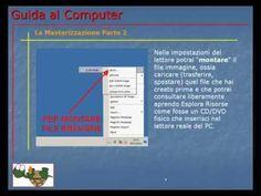 Lezione 78 (VIDEO) - LA MASTERIZZAZIONE PARTE 2.     Termino la descrizione sulla masterizzazione con nozioni relative ai file immagine. Cosa sono e come gestirli.    Risorse citate nel video:    CD burner XP: http://cdburnerxp.se/  Infra recorder: http://infrarecorder.org/  Burn Aware: http://www.burnaware.com/  Burn 4 Free: http://www.burn4free.com/  Free CD-DVD Burner: http://www.koyotesoft.com/audio-software/free-easy-cd-dvd-burner.html