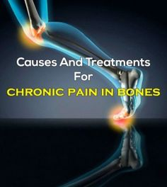 #Causes And #Treatments For #ChronicPain In #Bones -  #ChronicPainTreatment #PainManagement #BonesPain