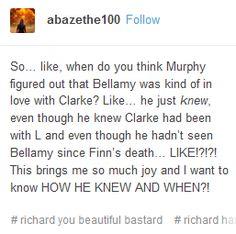 Bellamy, Clarke, Bellarke, the 100, tumblr, funny, Murphy