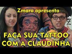 Zmaro recomenda: Faça sua tattoo com a Claudinha...