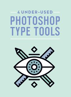 On the Creative Market Blog - 4 Really Under-Used Photoshop Tools to Work With Fonts
